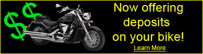 Cash Deposits for motorcycles