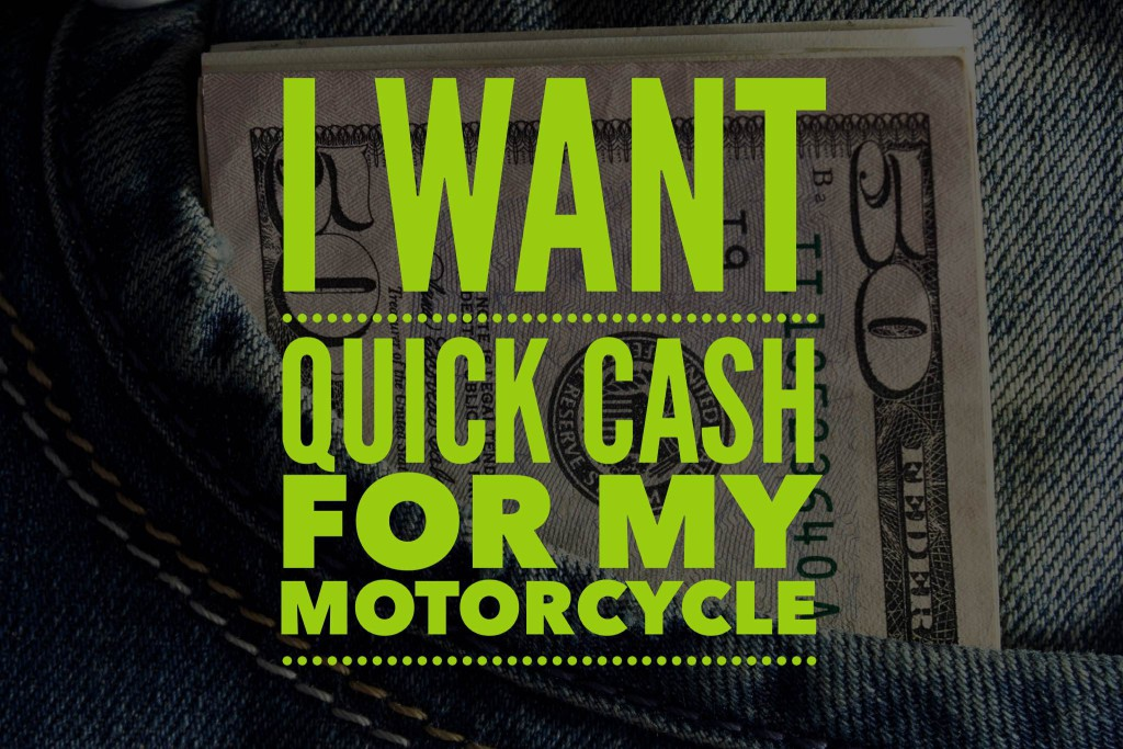 Quick Cash For Your Motorcycle